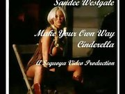 Sandee Westgate - Make Your Own Way Cinderella